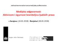 """Poziv medijima i novinarima: radionice """"Medijska odgovornost: aktivizam i sigurnost braniteljica ljudskih prava"""" u Sarajevu (16.01.2018) i Banjaluci (30.01.2018)"""