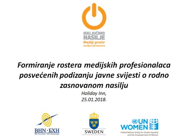 Formiranje Rostera medijskih profesionalaca posvećenih podizanju javne svijesti o rodno zasnovanom nasilju
