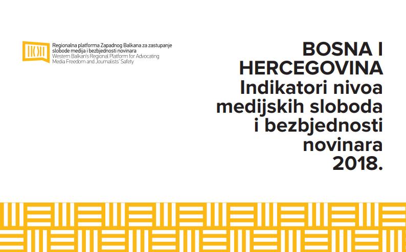 """NAJAVA: Prezentacija izvještaja """"Indikatori nivoa medijskih sloboda i sigurnosti novinara- BiH"""""""